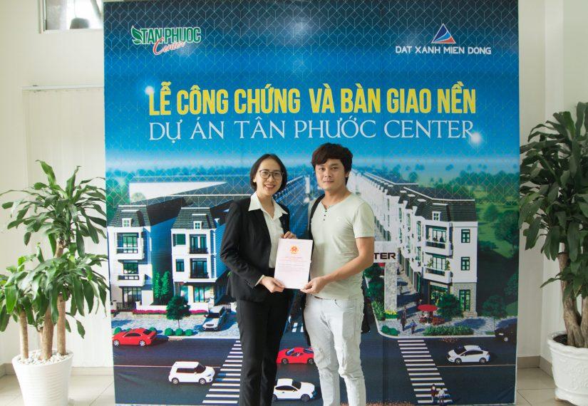Đất Xanh Miền Đông công chứng & bàn giao nền dự án Tân Phước Center đợt 4